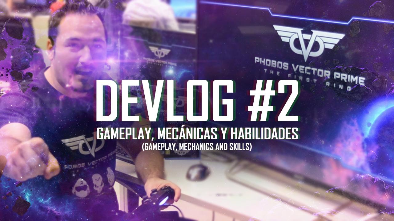 Devlog #2 - Gameplay, mechanics and skills